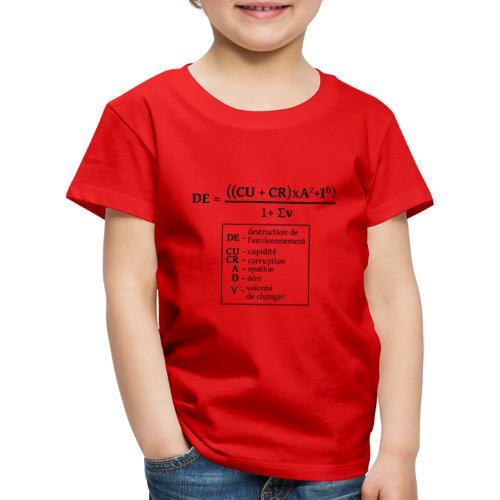 Formule de la destruction de l'environnement - T-shirt Premium Enfant