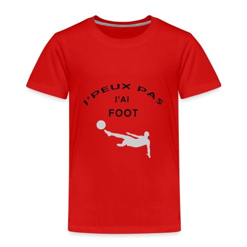 J PEUX PAS J AI FOOT - T-shirt Premium Enfant