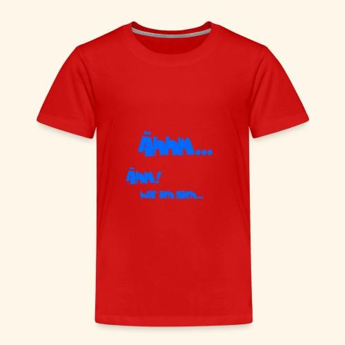 Shirt Ähhm! - Kinder Premium T-Shirt