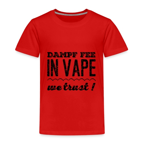 Dampf Fee - In Vape We Trust - Kinder Premium T-Shirt