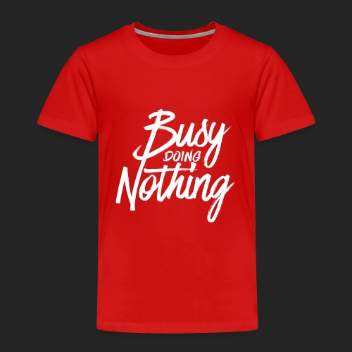 Busy Doing Nothing - Kinderen Premium T-shirt