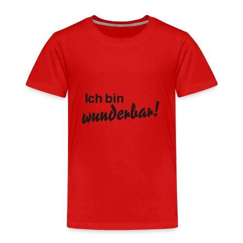 Ich bin wunderbar - Kinder Premium T-Shirt