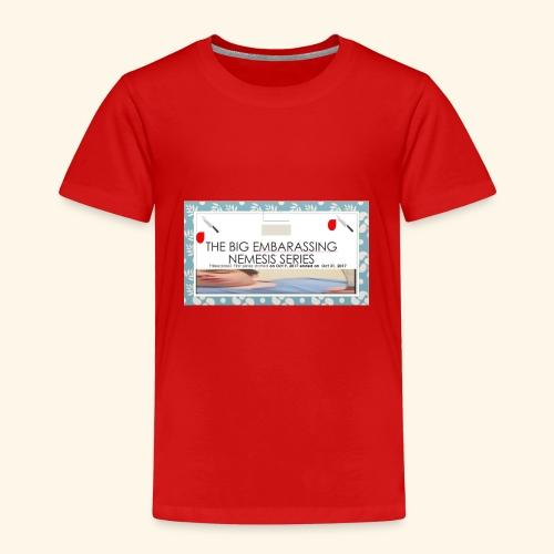 the big embarssing nemesis series youtube - Kids' Premium T-Shirt