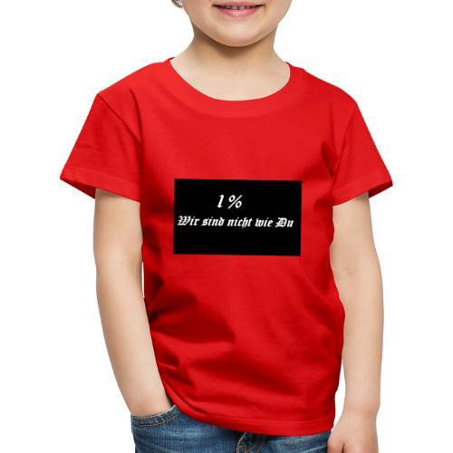 Wir sind nicht wie du - Kinder Premium T-Shirt