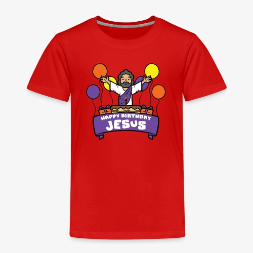 Happy Birthday Jesus - Kinder Premium T-Shirt