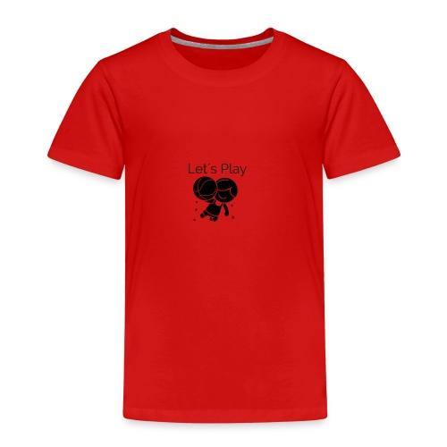 let s play - Kinder Premium T-Shirt