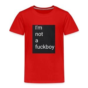 I'm not a fuckboy - Camiseta premium niño