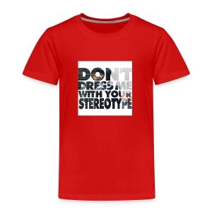 Stop Stereotyping me! - Kinder Premium T-Shirt
