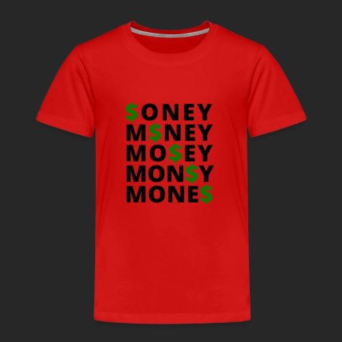 Money - Kinder Premium T-Shirt