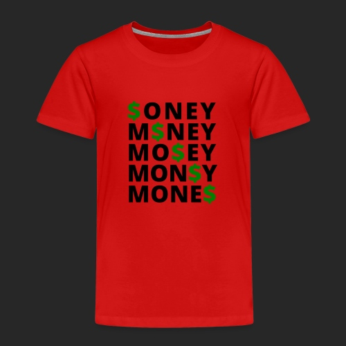 Money - Kinder Premium T-Shirt