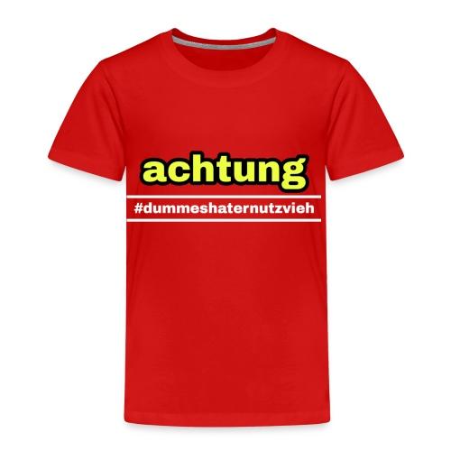 #dummeshaternutzvieh - Kinder Premium T-Shirt