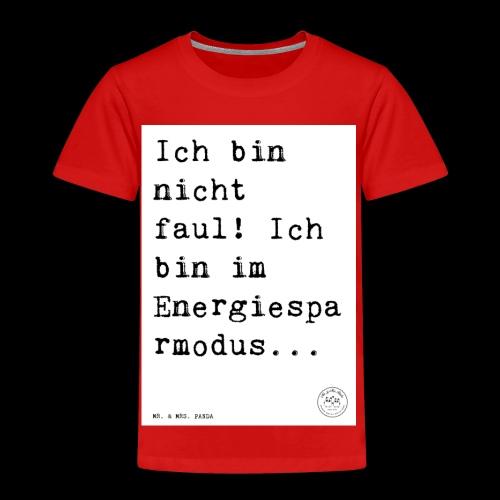 d9eb61cd0a095cb61674453ab9e1ca5d - Kinder Premium T-Shirt
