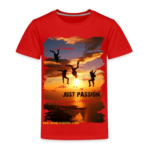 JUST PASSION - Kinder Premium T-Shirt