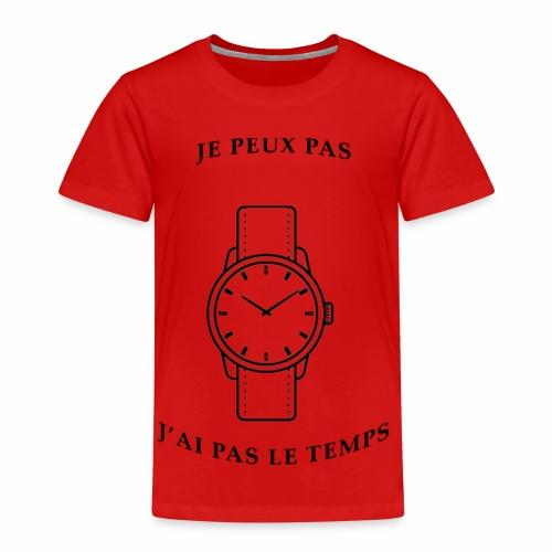 Je peux pas, j'ai pas le temps. - T-shirt Premium Enfant