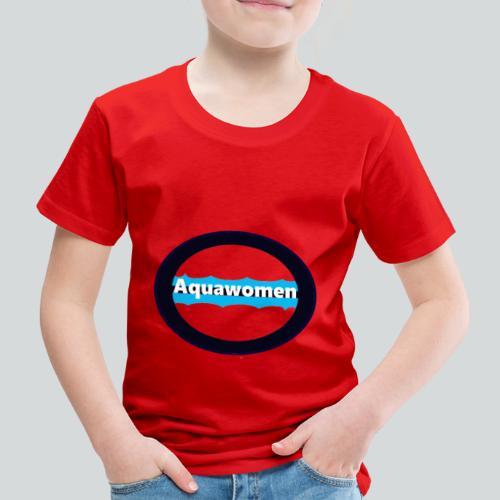 Aquawomen - Kinder Premium T-Shirt