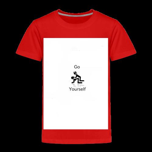 Go F**k Yourself - Kids' Premium T-Shirt