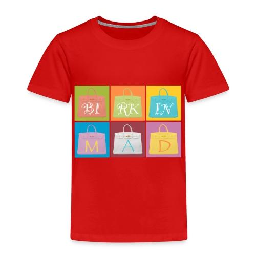 Birkin Mad 2 - Kids' Premium T-Shirt