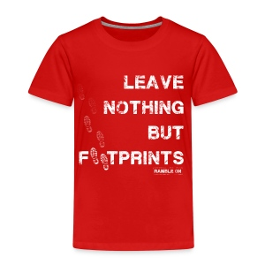 Leave Nothing But Footprints in White - Kids' Premium T-Shirt