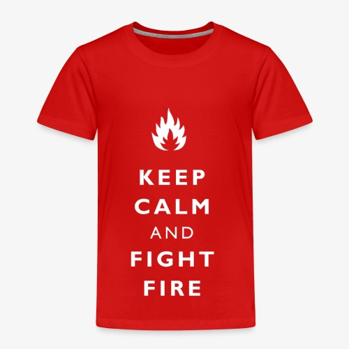 Keep calm and fight fire - Kinder Premium T-Shirt