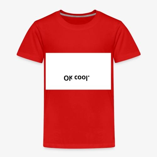 ok cool - Kinder Premium T-Shirt