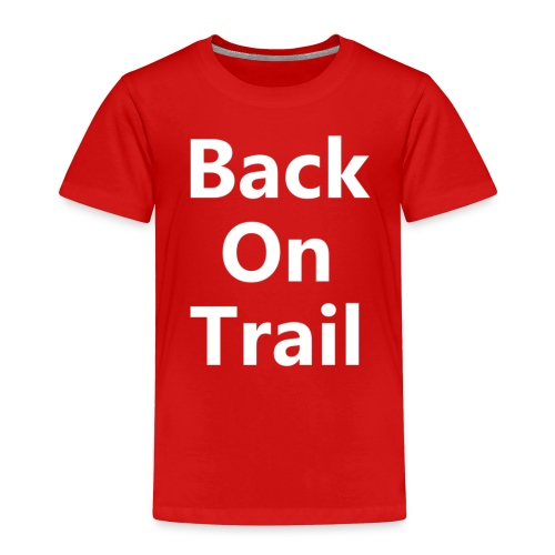 Back On Trail Logo - Kinder Premium T-Shirt