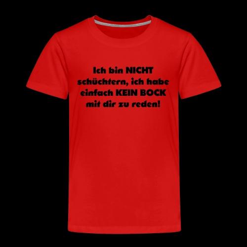 Ich bin nicht schüchtern - Kinder Premium T-Shirt