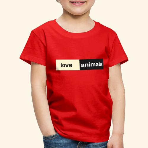 Love Animals - Kinder Premium T-Shirt