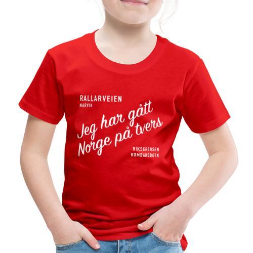 Rallarveien - Jeg har gått Norge på tvers - Premium T-skjorte for barn