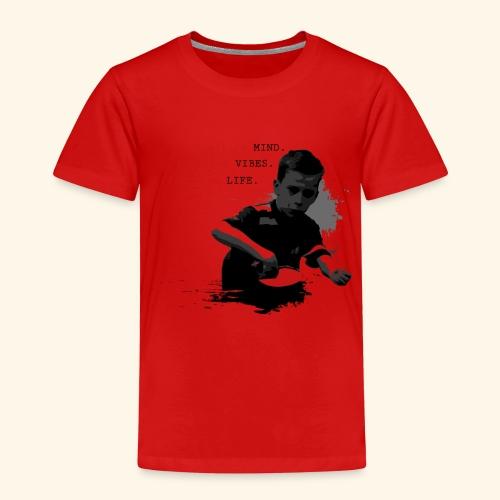 Seien Sie immer in allem Tischtennis positiv - Kinder Premium T-Shirt