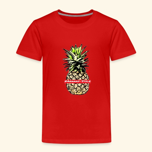 #Ananas-style - Kinder Premium T-Shirt