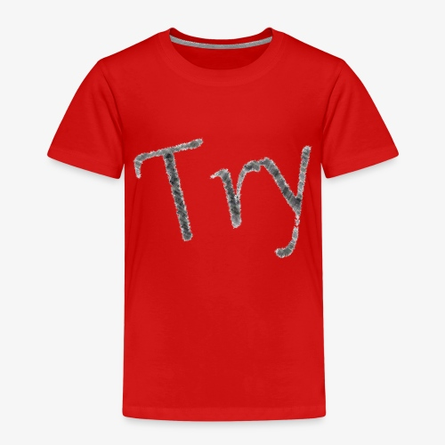001 - Try - Kinder Premium T-Shirt