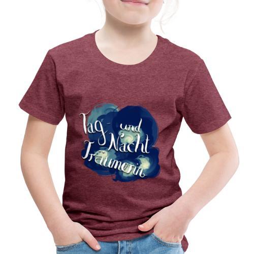 Tag- und Nachtträumerin - Kinder Premium T-Shirt