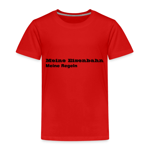Meine Eisenbahn Meine Regeln - Kinder Premium T-Shirt