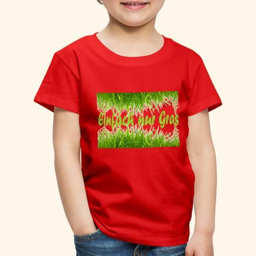 einfach nur gras2 - Kinder Premium T-Shirt