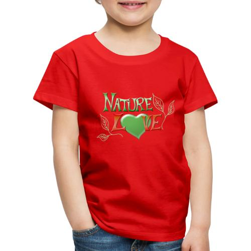 Nature Love - Kinder Premium T-Shirt