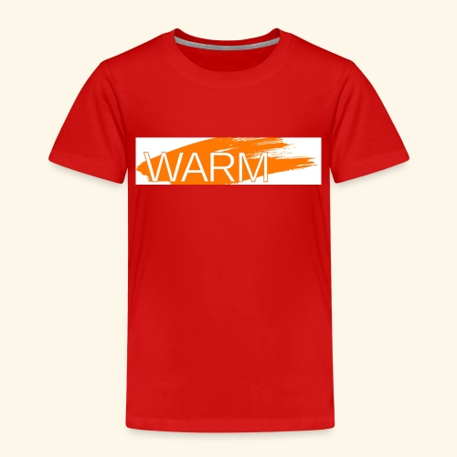 The only way is Warm - Kids' Premium T-Shirt