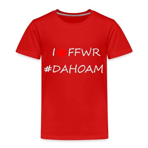 I ❤️ FFWR #DAHOAM - Kinder Premium T-Shirt