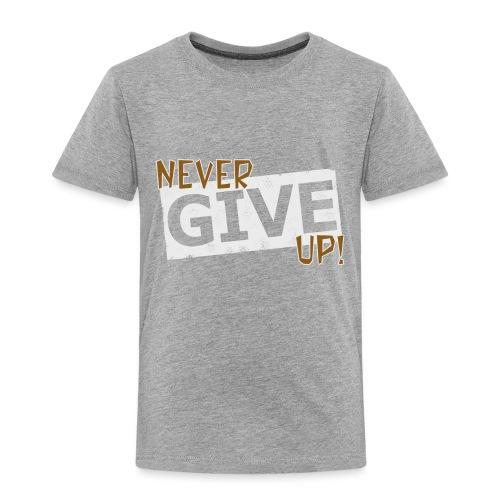 Never Give Up - Lasten premium t-paita