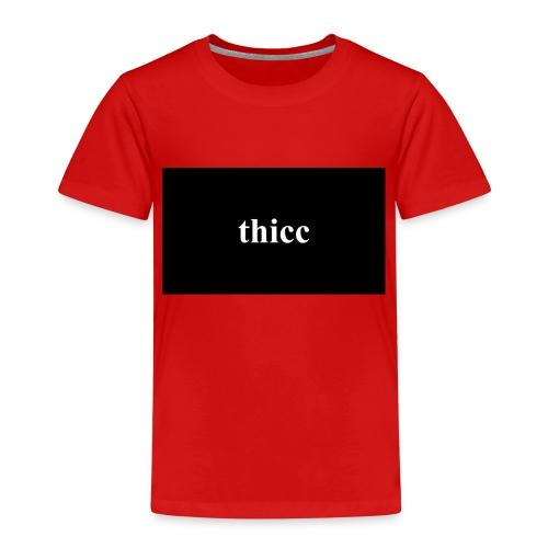 thicc - premium design - Kinder Premium T-Shirt