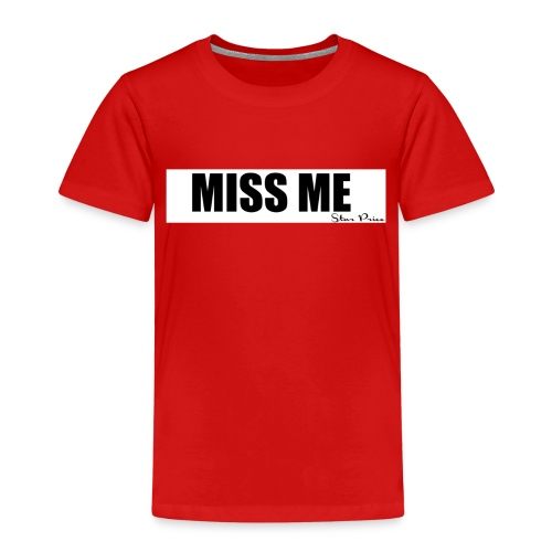 MISS ME - Kids' Premium T-Shirt