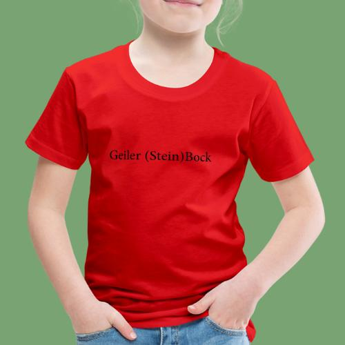 Geiler Steinbock! - Kinder Premium T-Shirt