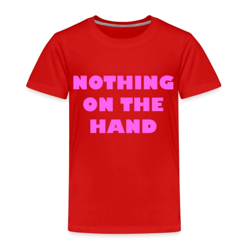 nothing on the hand roze - Kinderen Premium T-shirt
