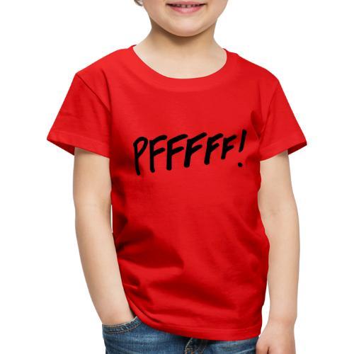 pffff! - Kinderen Premium T-shirt