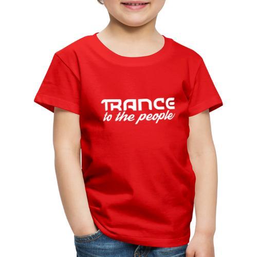 Trance to the People Hvidt Logo - Børne premium T-shirt
