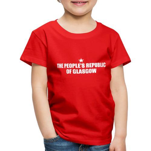 People's Republic Glasgow - Kids' Premium T-Shirt