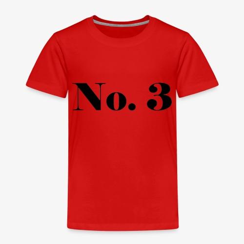 003 - No. 3 - Kinder Premium T-Shirt