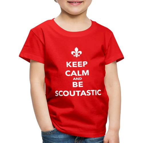 Keep calm and be scoutastic - Farbe frei wählbar - Kinder Premium T-Shirt