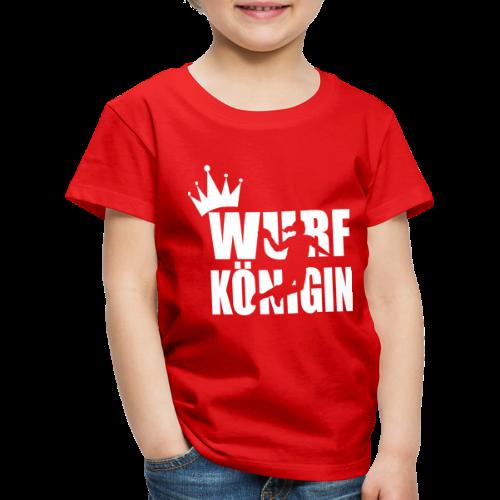 Wurfkoenigin - Kinder Premium T-Shirt