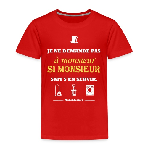 Citation Michel Audiard - T-shirt Premium Enfant