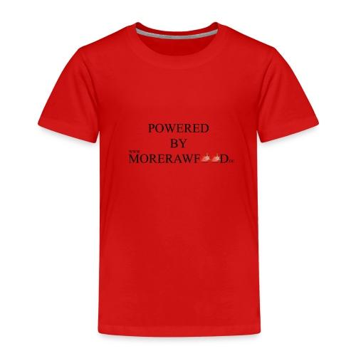 POWERED BY MORERAWFOOD SCHWARZER TEXT - Kinder Premium T-Shirt